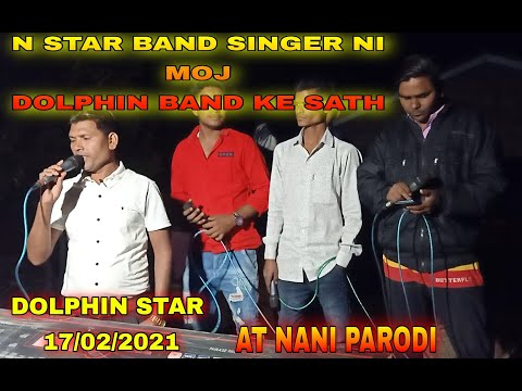 DOLPHIN STAR  AT NANI PARODI  N STAR BAND SINGER MOJ NEW TIMLI