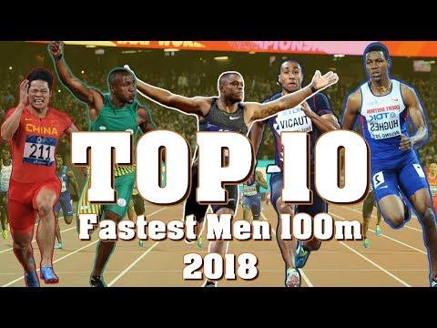 TOP 10 Fastest Men 100m ● 2018 - Sprinting Montage