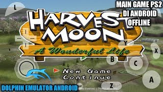 Cara Download Dan Install Game Harvest Moon A Wonderful Life PS2 Di Android + Settingan Nya