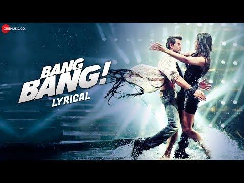 Bang Bang Title Track  Lyrical  BANG BANG!  Hrithik Roshan & Katrina Kaif  HD