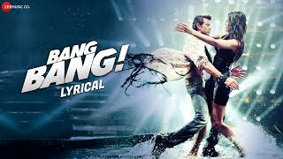 Bang Bang Title Track - Lyrical | BANG BANG! | Hrithik Roshan …