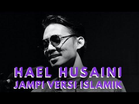 Hael Husaini - Jampi (Versi Islamik)