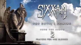 Sixx:A.M. - The Devil's Coming (Official Audio)