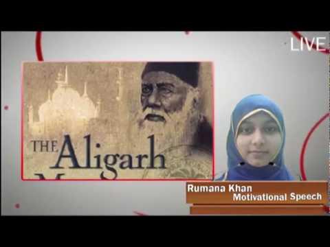 Sir Syed Ahmad Khan | Aligarh Movement ( rumana khan speech )
