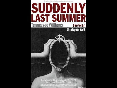 Suddenly Last Summer - Baruch College  11:21:15