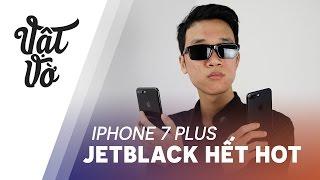 Vật Vờ| iPhone Jetblack đã không còn hot