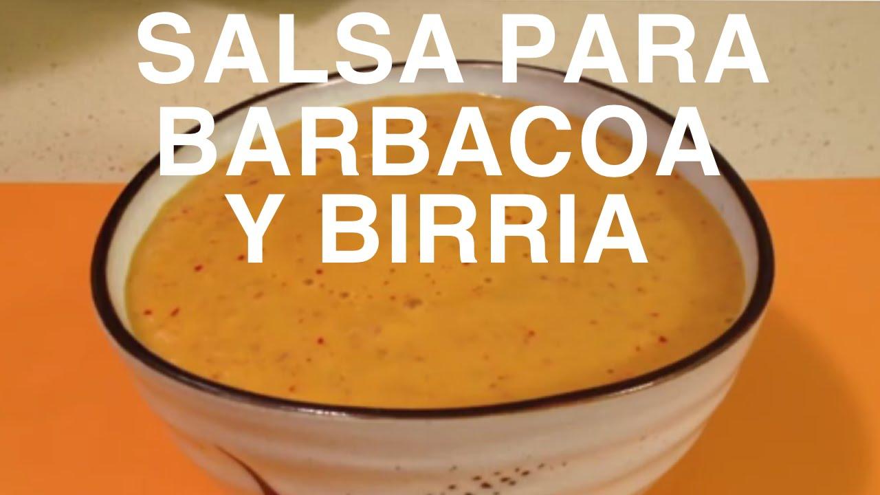 salsa para barbacoa y birria youtube