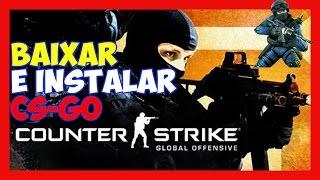 Como Baixar e Instalar o Counter-strike Global Offensive