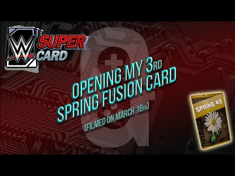 WWE Supercard - Mar 16th Opening my 3rd Spring Fusion Card 👍🏻