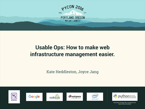 Kate Heddleston, Joyce Jang - Usable Ops: How to make web infrastructure management easier.