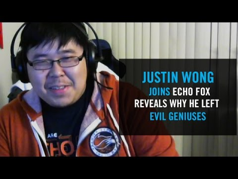 Justin Wong talks about joining Echo Fox and why he left Evil Geniuses