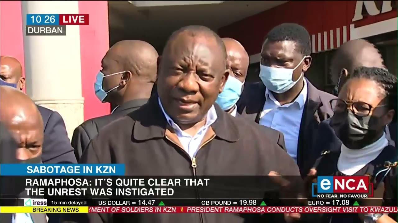 Sabotage in KZN   President visits KZN for oversight visit - eNCA