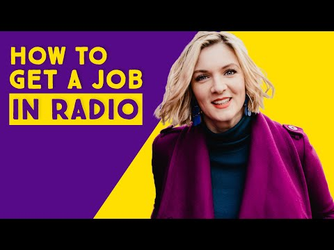 How to Get a Job in Radio