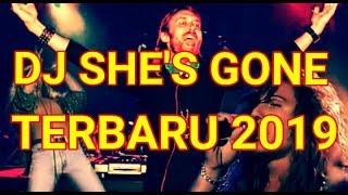 Gambar cover DJ SHE'S GONE TERBARU 2019 || LAGU DJ REMIX TERBARU 2019