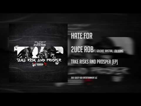 2uce Rob - Hate For(Take Risks & Prosper EP)[OFFICIAL AUDIO]