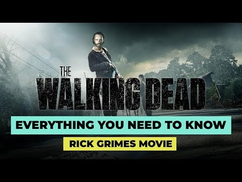 The Walking Dead Movie 2020 Explained: What's Rick Grimes' Trilogy About?