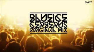 Blueice - Cerberus (Original Mix)