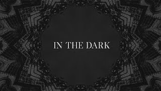 In the dark (Lyric video)