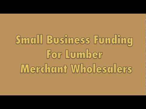 Small Business Funding For Lumber Merchant Wholesalers $5000-$250,000 Fast Funding, 48 Hour Approval
