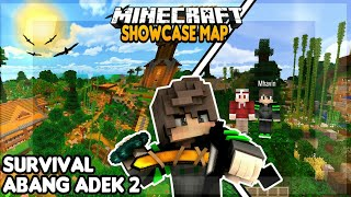 SHOWCASE MAP SURVIVAL ABANG ADEK 2 BARENG MHAVIN ||Minecraft Map Showcase