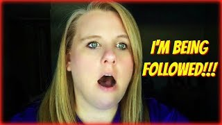 I'm Being Followed! Vlog #224