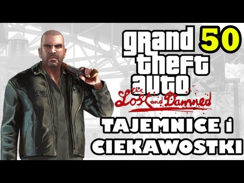 GTA 4 - Tajemnice i Ciekawostki 50 - The Lost And Damned (TLAD)