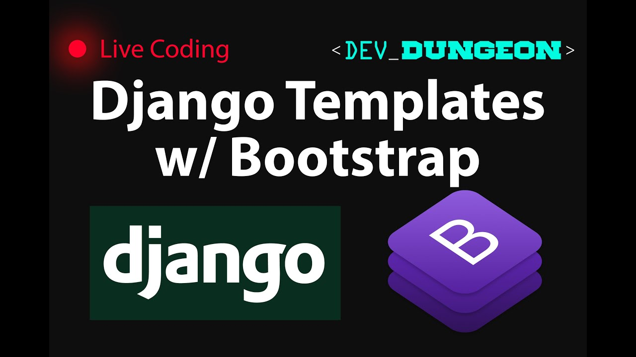 Live Coding Web Templating W Bootstrap Css In Django