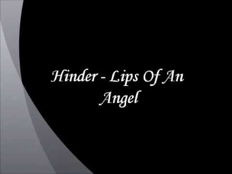 Hinder - Lips Of An Angel Lyrics | MetroLyrics