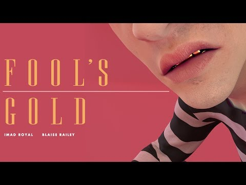 Imad Royal & Blaise Railey - Fool's Gold [Official Audio]