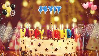 SEYIT Birthday Song – Happy Birthday Seyit