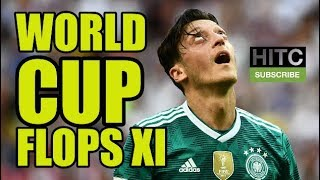 2018 World Cup Flops XI