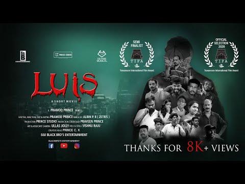 LUIS Short Movie By Pramod Prince | Zetris | Prince Studio | B&B Entertainment