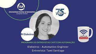Café Com Automação - Tami Santiago - Elekeiroz