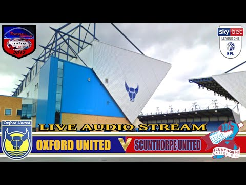 OXFORD UNITED 1-1 SCUNTHORPE UNITED | SKY BET LEAGUE ONE | L