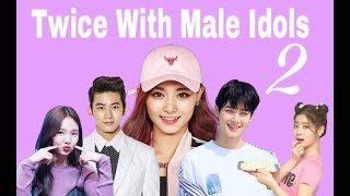 Twice with male idols 2
