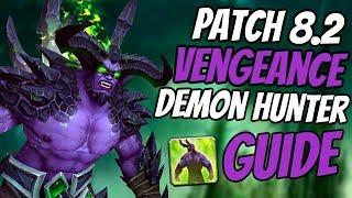 Vengeance Demon Hunter Tank Guide 8.2 | Talent & Rotation | World of Warcraft BFA Rise of Azshara