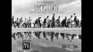 Visual Monologue - Lockdown (Mobile Project) | From Novel - A Tale of Two Cities (Charles Dickens)
