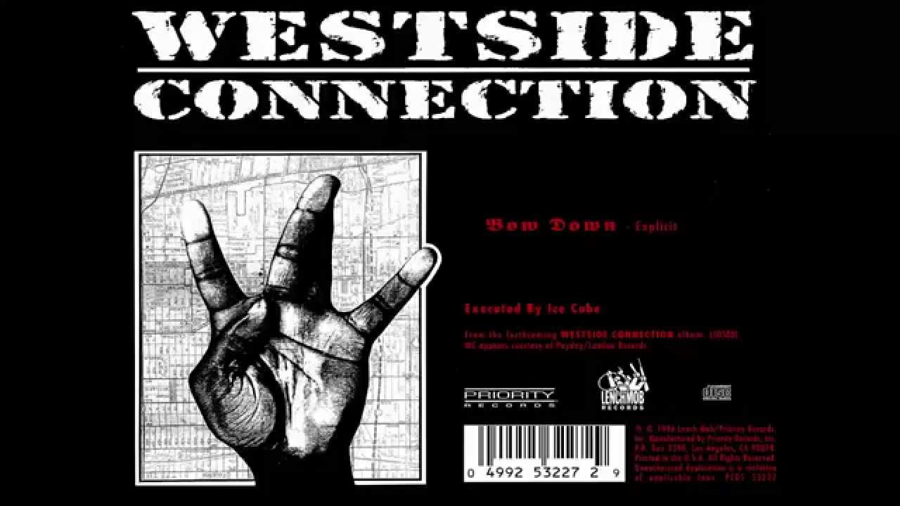 "Side By Side Atv >> ""Bow Down"" - Ice Cube Westside Connection [only audio] [HQ] - YouTube"