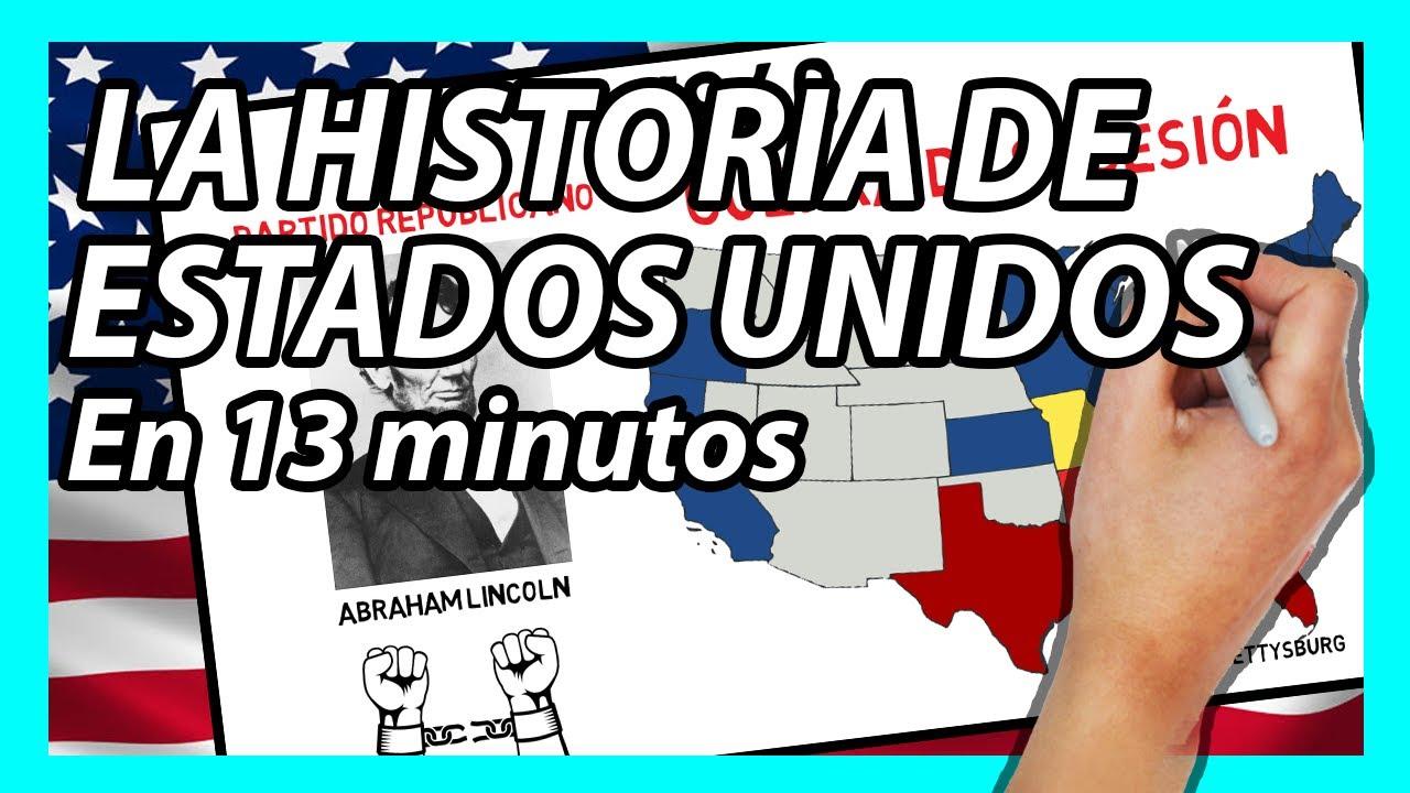 La Historia De Estados Unidos En 13 Minutos Resumen Rápido Youtube
