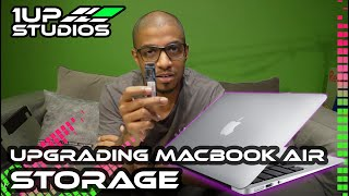 Upgrading MacBook Air 2017 Storage | 1UP Studios