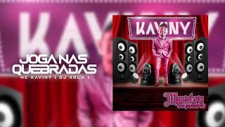 """Mc Kaviny - Joga Nas Quebradas ( DJ XOLA ) """"EP Maestro Da Putaria"""""""