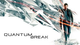 Quantum Break - PC Gameplay - Max Settings