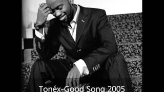 Good Song 2005-Tonéx
