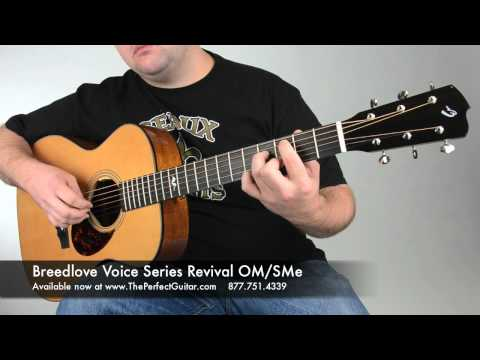 Breedlove Voice Series Revival OM/SMe @ The Perfect Guitar
