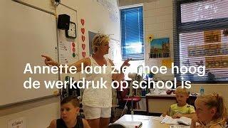 Annette laat zien hoe hoog de werkdruk op school is - RTL NIEUWS