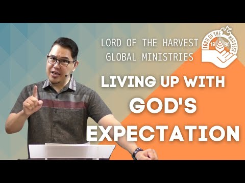 LIVING UP WITH GOD'S EXPECTATION