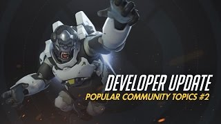 Developer Update   Popular Community Topics #2   Overwatch