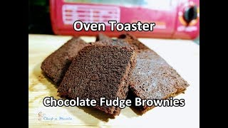 Oven Toaster Chocolate Fudge   Chef n Meals
