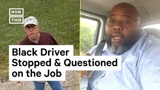 Black Delivery Driver Stopped & Questioned by Community President | NowThis