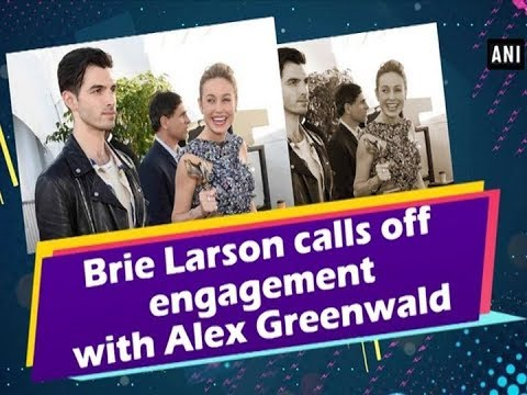 Brie Larson calls off engagement with Alex Greenwald Mp3
